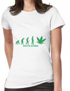 Born to smoke Womens Fitted T-Shirt