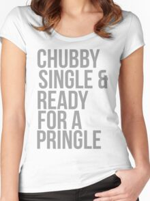 Chubby, single and ready for a pringle Women's Fitted Scoop T-Shirt