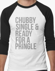 Chubby, single and ready for a pringle Men's Baseball ¾ T-Shirt
