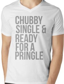 Chubby, single and ready for a pringle Mens V-Neck T-Shirt
