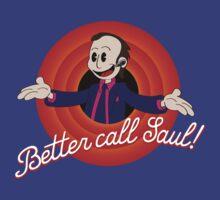 Better call Saul! T-Shirt