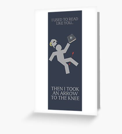 Arrow in the knee book mark Greeting Card