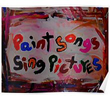 paint songs sing pictures Poster