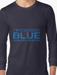 Blue (Da Ba Dee) Long Sleeve T-Shirt