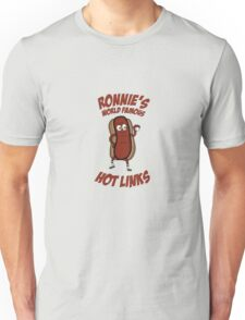 Ronnie's Hot Links Unisex T-Shirt