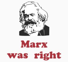 Marx was right #3 by CulturalView