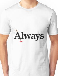 Always Castle Unisex T-Shirt