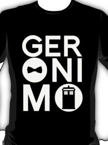 GERONIMO T-Shirt