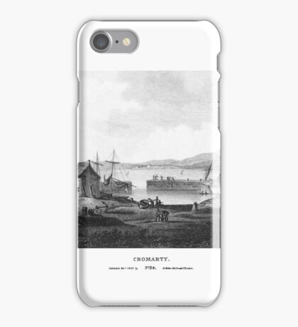 Scotia Depicta by by James Fittler - Cromarty - Etchings of towns, castles and scenery from Scotland in the early 19th century iPhone Case/Skin