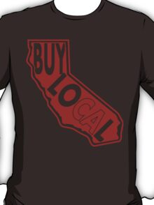 Buy Local Ca T-Shirt