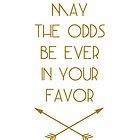May the odds be ever in your favour by angeliana