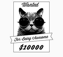 Wanted for Awesome Unisex T-Shirt