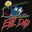 Evil Dad by Chris Wahl