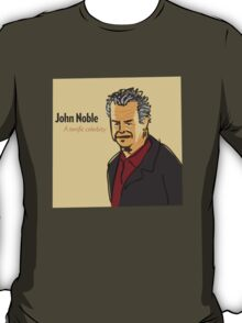John Noble, A Terrific Celerbity T-Shirt