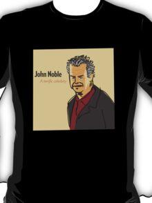 John Noble, A Terrific Celerbity T-Shirt