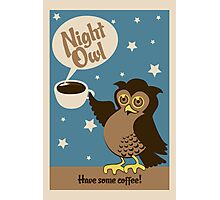 Night owl - have some coffee ! Photographic Print