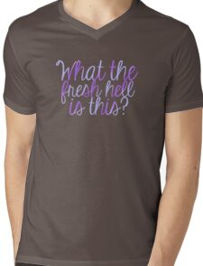 What The Fresh Hell Is This? Mens V-Neck T-Shirt