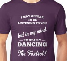 Dancing The Foxtrot! Unisex T-Shirt