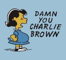 Funny Damn You Charlie Brown by angrymen