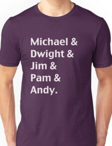 Michael & Dwight & Jim & Pam & Andy Unisex T-Shirt