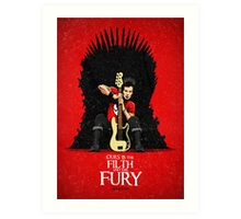 Ours is The Filth and The Fury Art Print