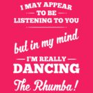 Dancing The Rhumba! by destinysagent