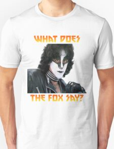 What does the fox say? Eric Carr T-Shirt