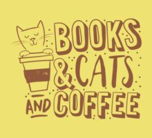 BOOKS and CATS and COFFEE Kids Tee