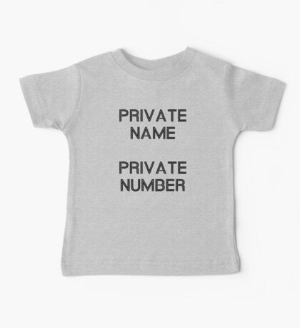 Private Name Private Number Baby Tee