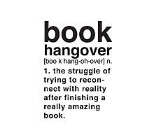 Book Hangover Meaning Photographic Print