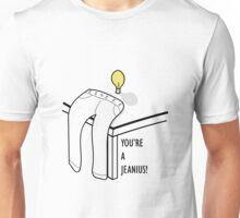 Your A Jeanius! Unisex T-Shirt