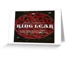 King Lear--As flies to wanton boys... Greeting Card