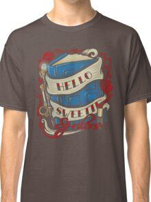 Hello Sweetie Classic T-Shirt