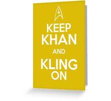 Keep Khan and Kling On Greeting Card