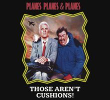"PLANES TRAINS & AUTOMOBILES - ""THOSE AREN'T CUSHIONS."" by Slightly Wrong Quotes"