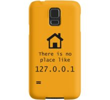 No place like Samsung Galaxy Case/Skin