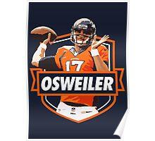 Brock Osweiler - Denver Broncos Poster