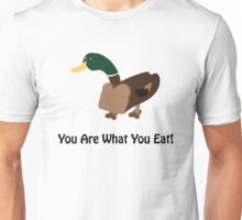 Bread Duck: You Are What You Eat! Unisex T-Shirt