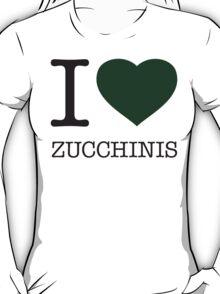 I ♥ ZUCCHINIS T-Shirt