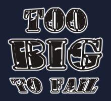 Too Big To Fail One Piece - Long Sleeve