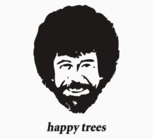 Bob Ross - happy trees shirt by CaptainTrips