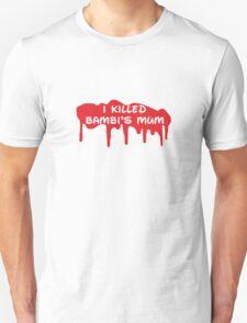 I Killed Bambi's Mum T-Shirt
