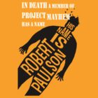 His name is Robert Paulson by Brian Varcas