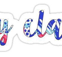Stay Classy Lilly Print Sticker