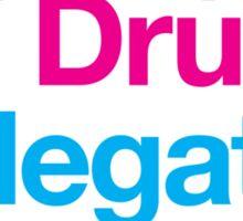 Sex, Drugs & Megatrip Sticker