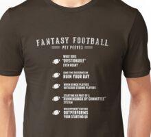 Fantasy Football Pet Peeves Unisex T-Shirt