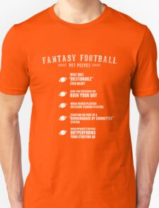 Fantasy Football Pet Peeves Unisex T-Shirt