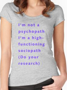 I'm a sociopath Women's Fitted Scoop T-Shirt