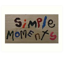 simple moments Art Print