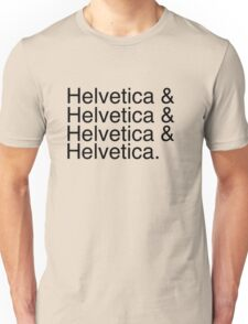 Helvetica & Helvetica & Helvetica & Helvetica. Unisex T-Shirt